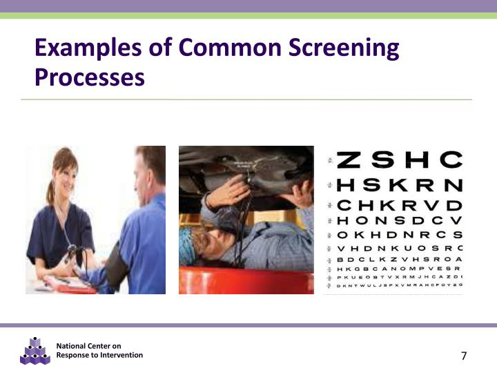 Examples of Common Screening Processes