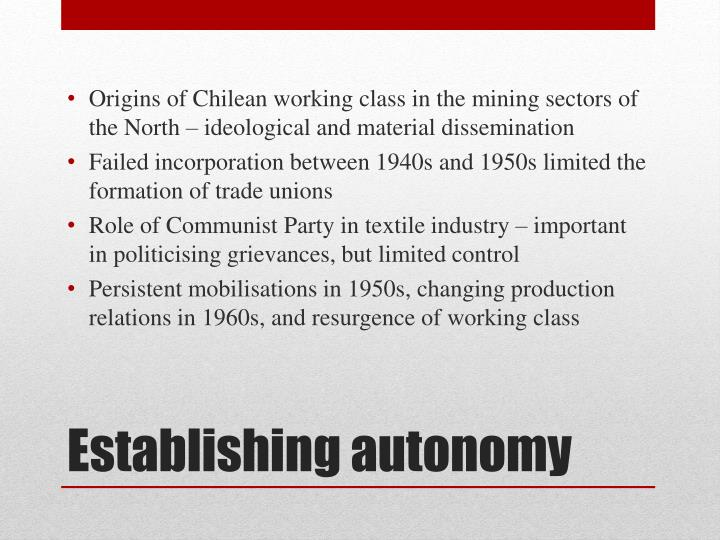 Origins of Chilean working class in the mining sectors of the North – ideological and material dissemination