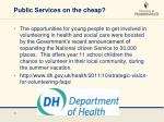 public services on the cheap