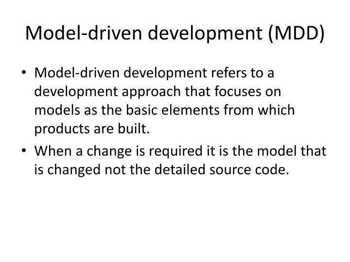 Model driven development mdd