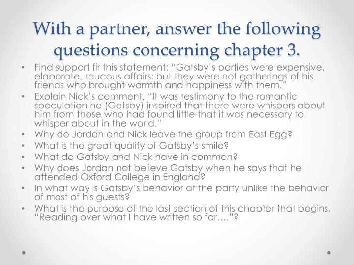 With a partner, answer the following questions concerning chapter 3.