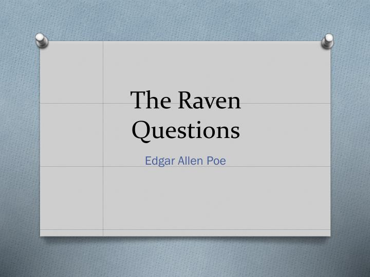 the raven questions Question 4: view the provided image there was a film, titled the raven, based on edgar allan poe's famous poem.