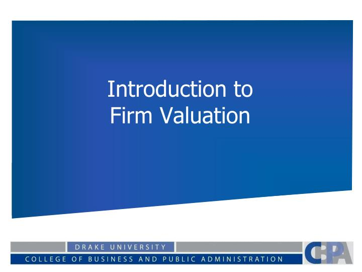 introduction to firm valuation