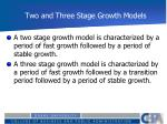 two and three stage growth models