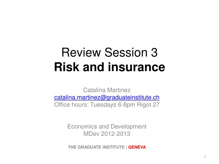Review session 3 risk and insurance