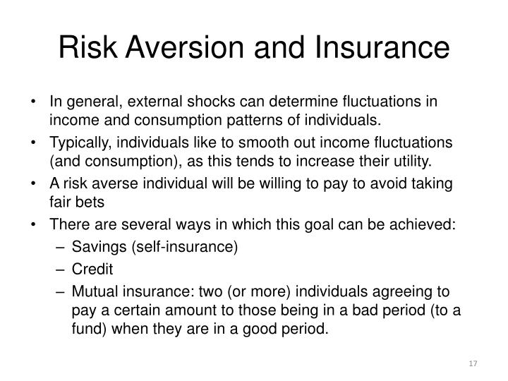 Risk Aversion and Insurance