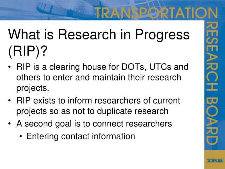 What is research in progress rip