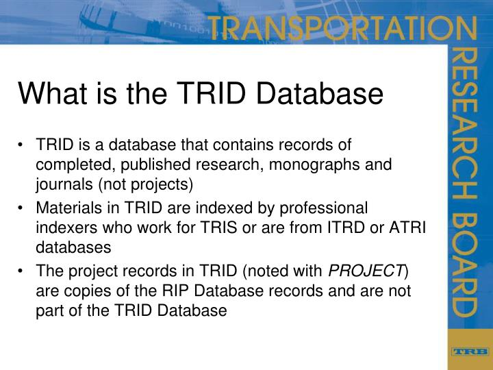 What is the TRID Database