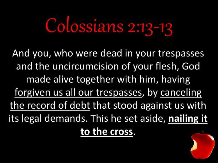 Colossians 2:13-13