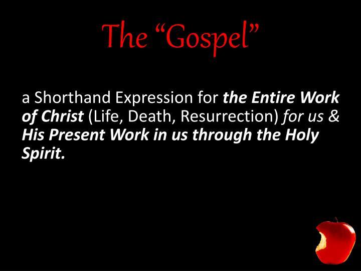 "The ""Gospel"""