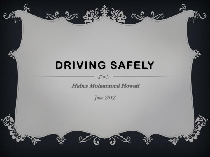 driving safely n.