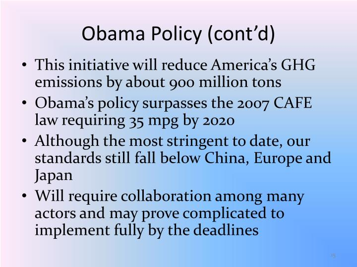 Obama Policy (cont'd)