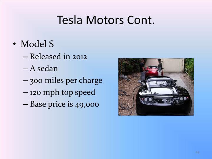 Tesla Motors Cont.