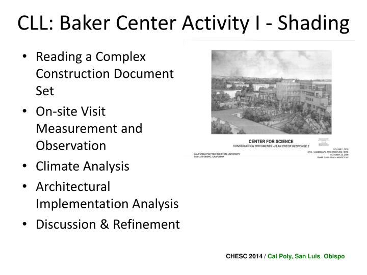 CLL: Baker Center Activity I - Shading