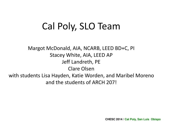 Cal Poly, SLO Team
