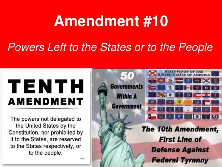 Amendment #10