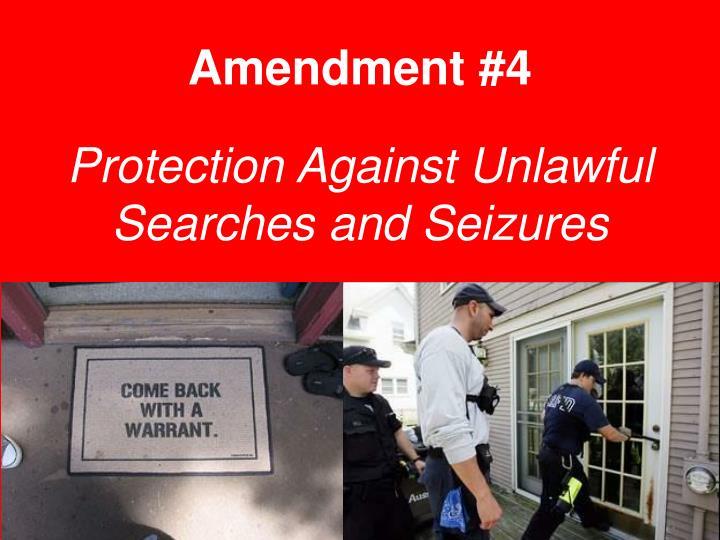 Amendment #4