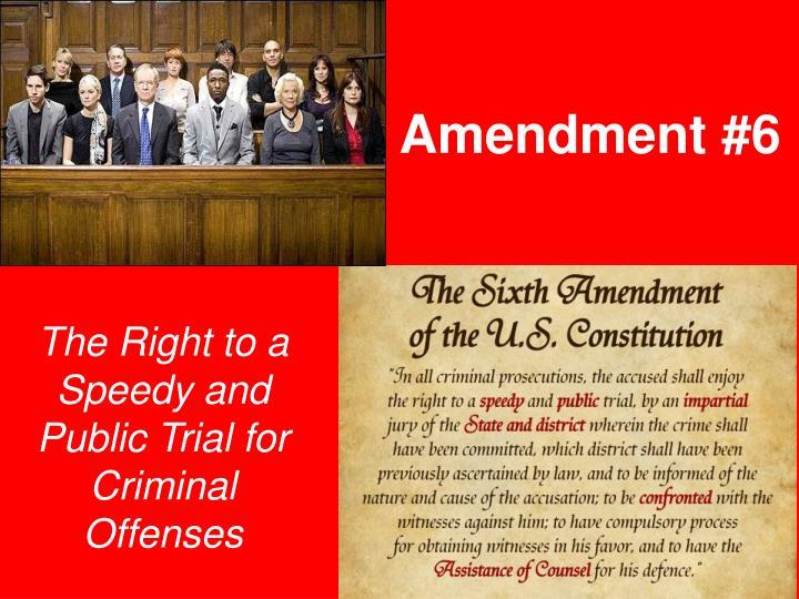 Amendment #6