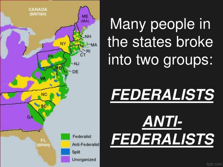 Many people in the states broke into two groups:
