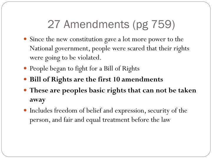 27 Amendments (pg 759)