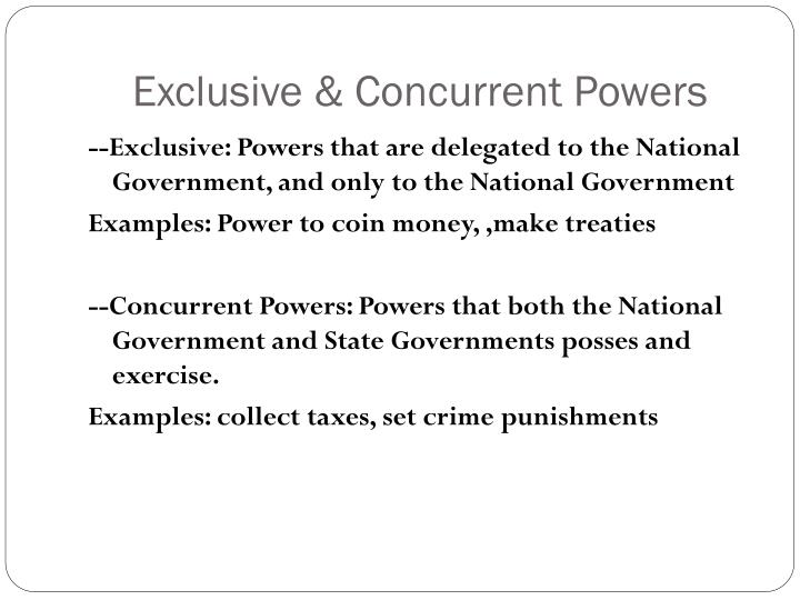 Exclusive & Concurrent Powers
