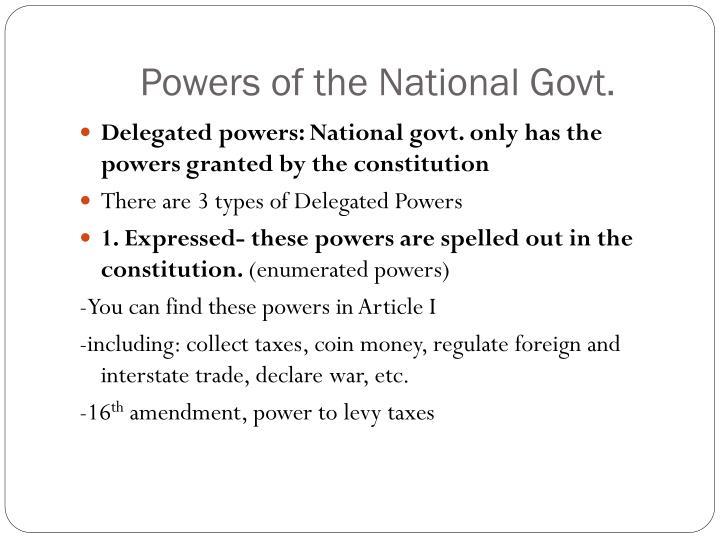 Powers of the National Govt.