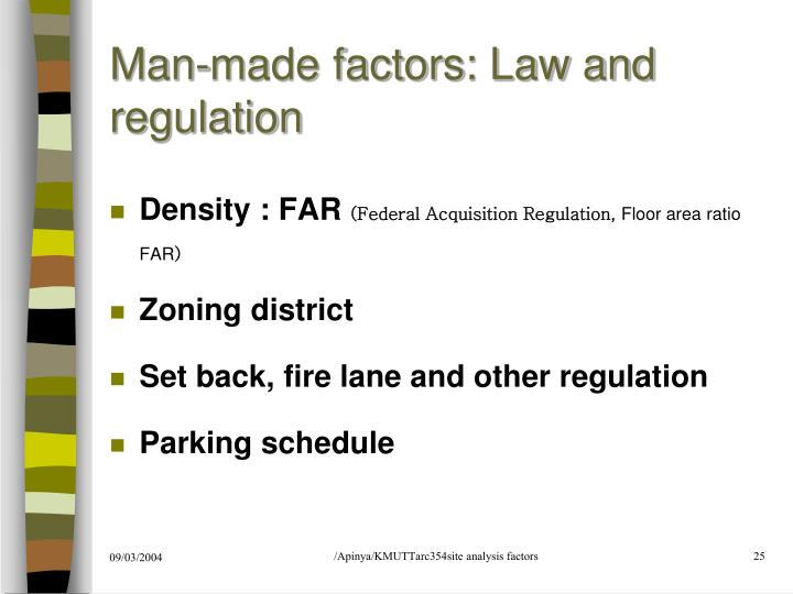 Man-made factors: Law and regulation