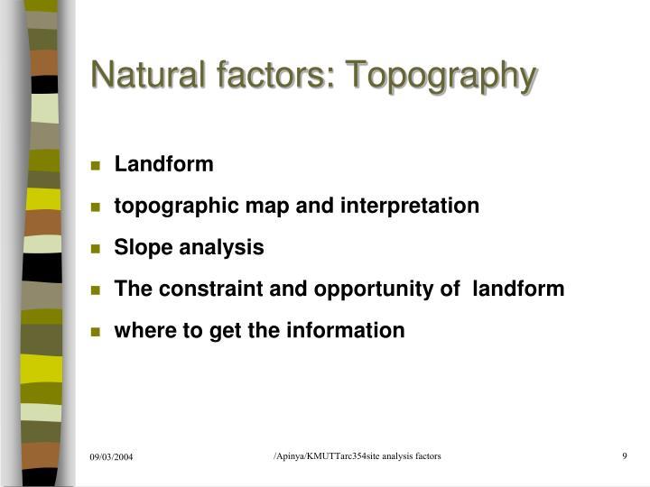 Natural factors: Topography