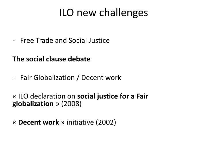 ILO new challenges