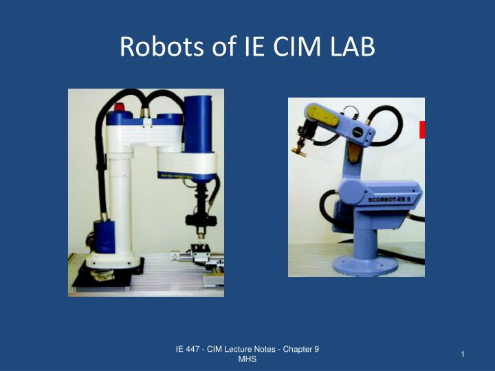 Robots of ie cim lab