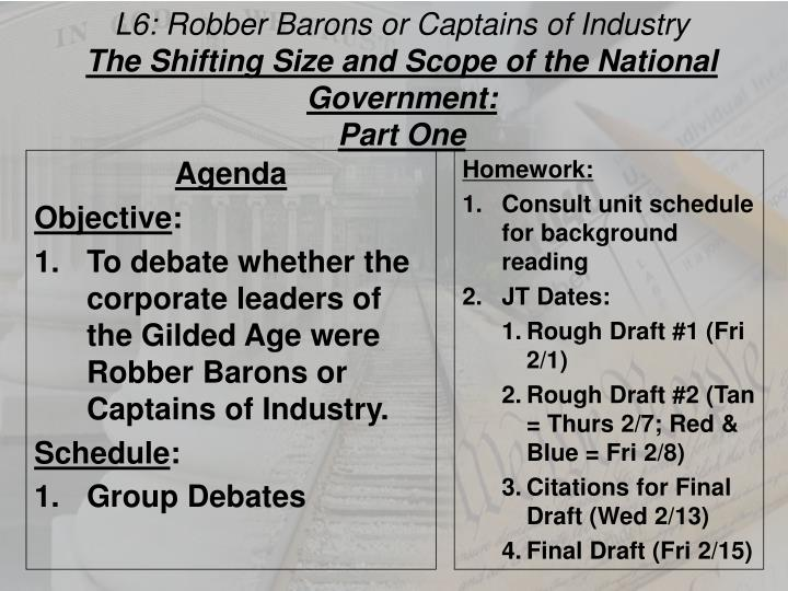 L6: Robber Barons or Captains of Industry