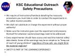 ksc educational outreach safety precautions