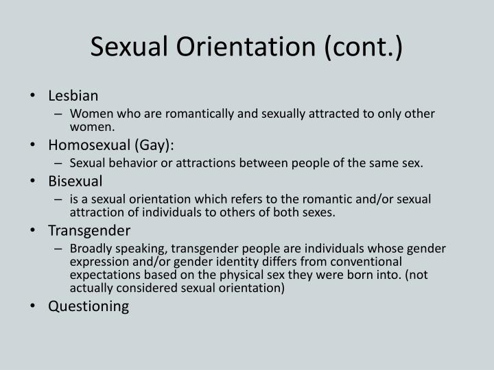 Sexual Orientation (cont.)