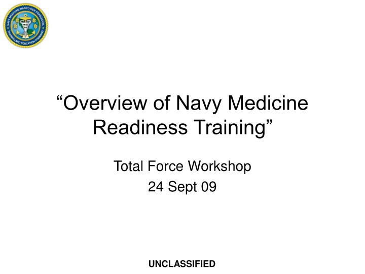 overview of navy medicine readiness training n.