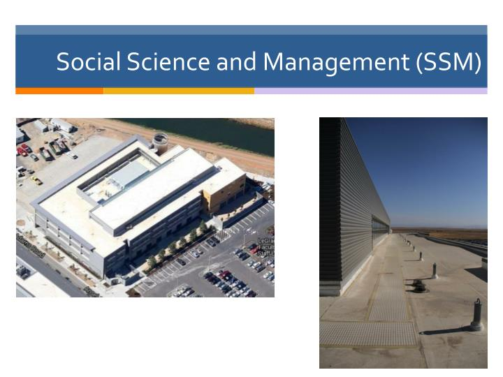 Social Science and Management (SSM)