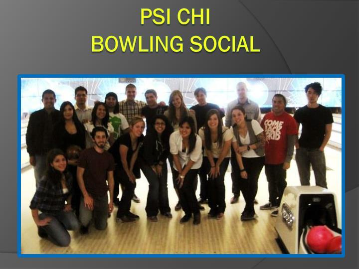 Psi chi bowling social