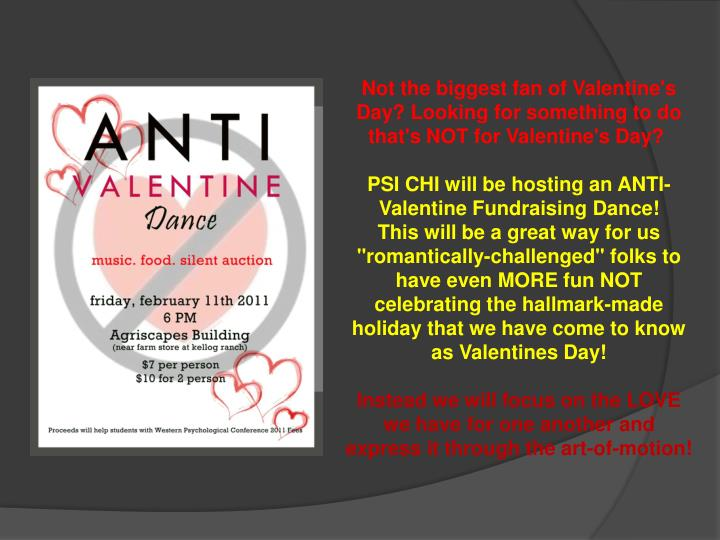 Not the biggest fan of Valentine's Day? Looking for something to do that's NOT for Valentine's Day?