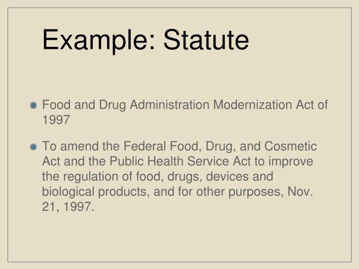 Example: Statute
