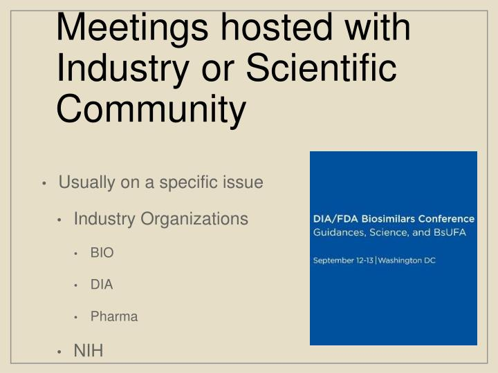 Meetings hosted with Industry or Scientific Community
