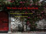 the door and the rosebush