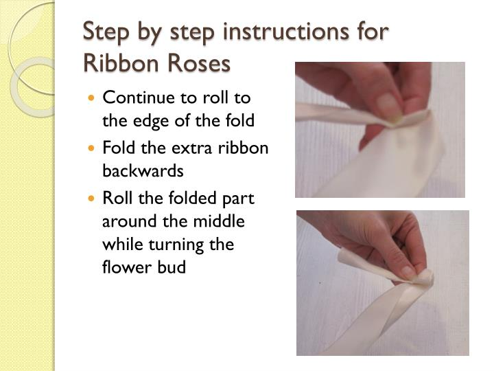 Step by step instructions for ribbon roses1