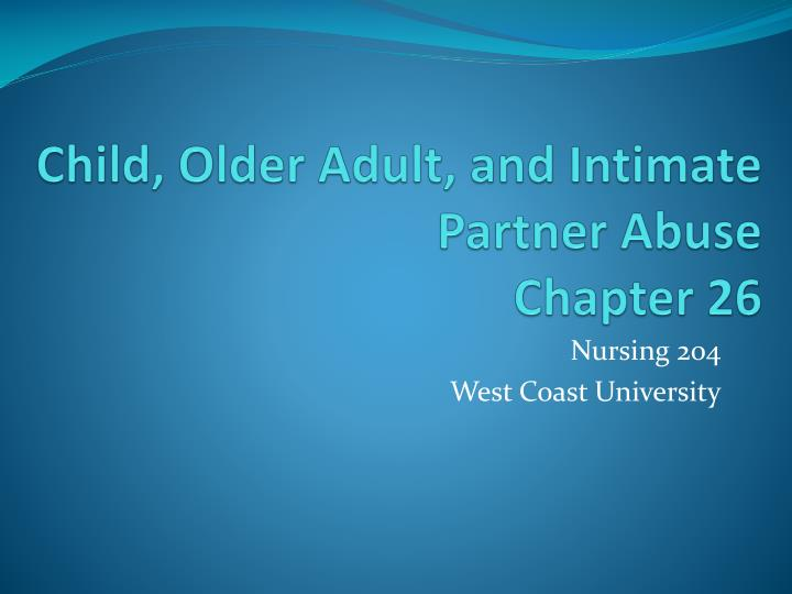 child older adult and intimate partner abuse chapter 26 n.
