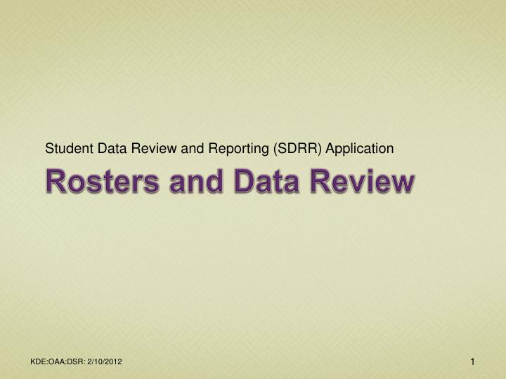 rosters and data review n.