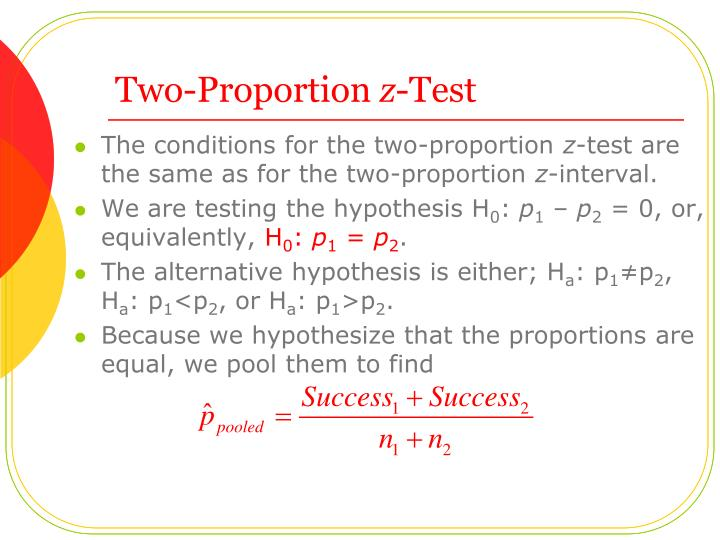 The conditions for the two-proportion