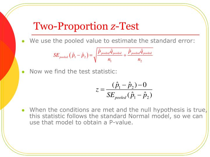We use the pooled value to estimate the standard error:
