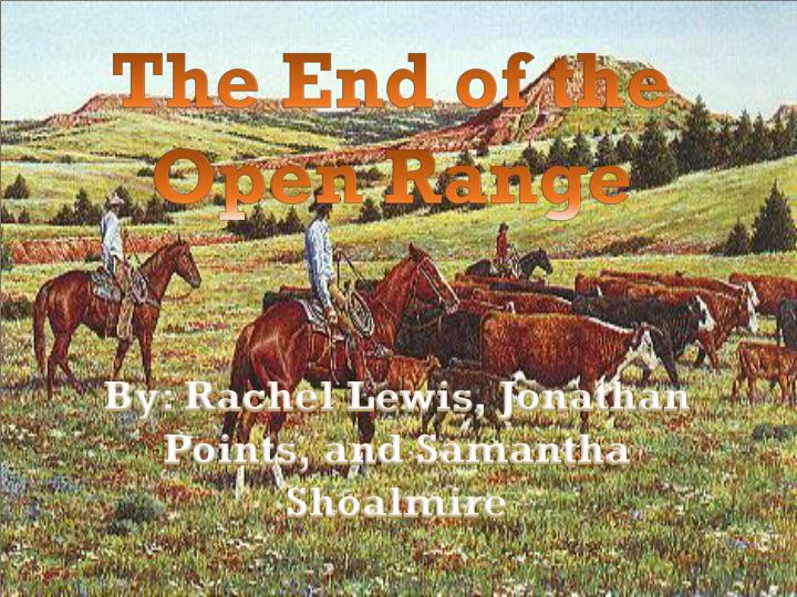the end of the open range n.