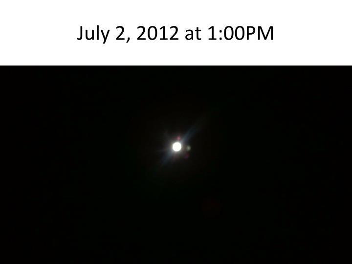 July 2, 2012 at 1:00PM