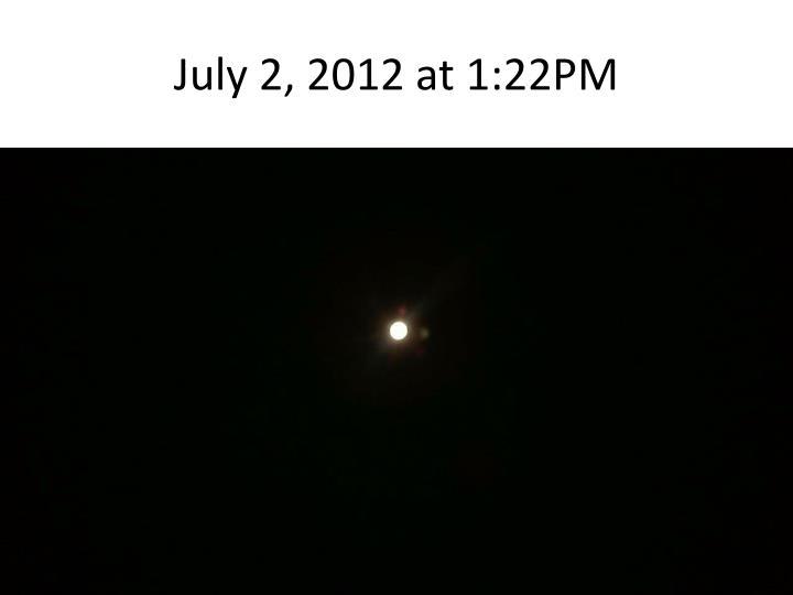 July 2, 2012 at 1:22PM