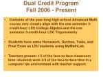 dual credit program fall 2006 present