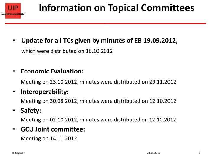 information on topical committees